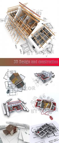 3D Design and construction