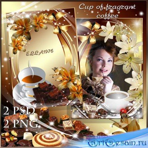 Оригинальные рамки для фотошопа - Чашка ароматного кофе