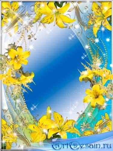 Рамка для фото - Желтые лилии
