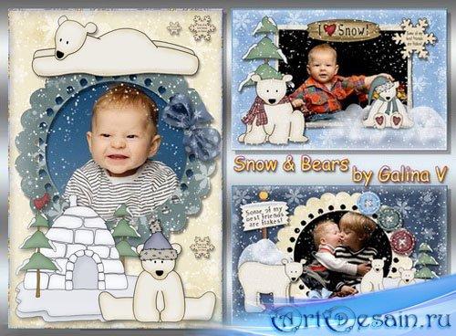Детские фоторамки - Снег и медведи