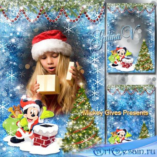 Детская новогодняя рамка - Микки Маус дарит подарки