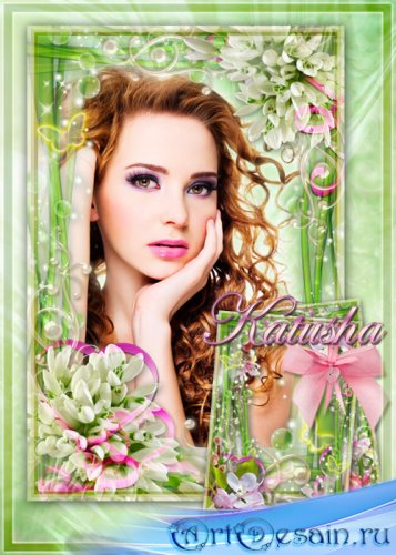 Весенние цветочные фоторамки - Шарм и нежность