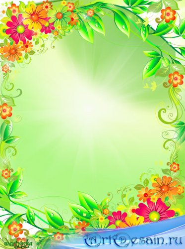 Цветочная рамка - Цветы нас радуют своею красотою