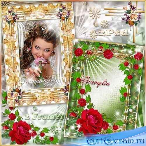 2 Рамки  для фото – Розы счастия цветы, бесконечные узоры. Миг постой, чуде ...