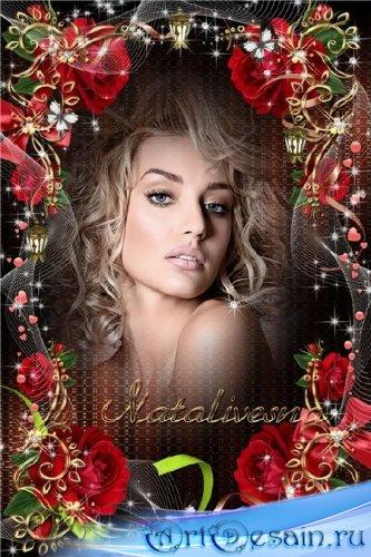 Рамочка с розами – Ты как роза алая нежно расцветаешь, красотой своею всех  ...