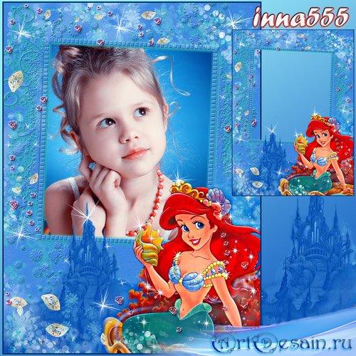 Рамка для девочки с русалочкой Ариэль - Как прекрасен таинственный подводны ...