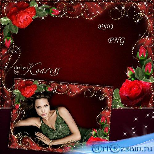 Романтическая рамка для фотошопа - Розы алой сладкий аромат