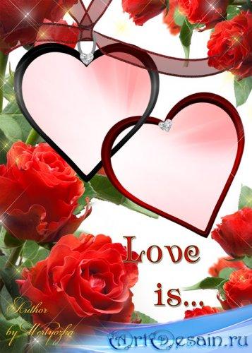 Рамка для фотошопа - Розы, сердечки, романтика, любовь