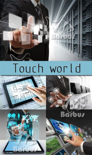 Touch world / Сенсорный мир - Photo stock