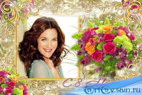 Праздничная рамка к 8 Марта - Букет цветов