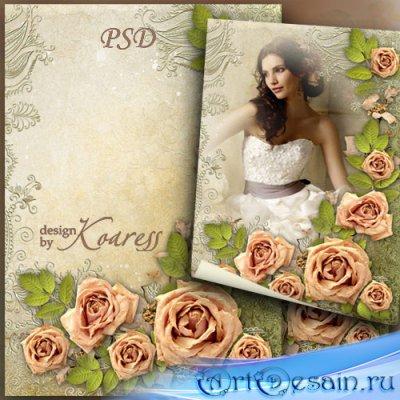 Рамка для фото с розами - Романтическое настроение