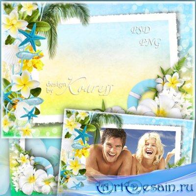 Морская рамка для фото с тропическими цветами, ракушками, рыбками - Летний  ...
