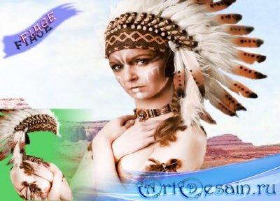 Фотошаблон для фотомонтажа - Девушка индейского племени