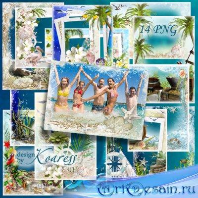 Набор морских png фоторамок - Жаркое лето, теплое море, ласковый шепот приб ...