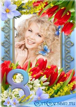 Цветочная рамка к празднику 8 марта - Весенние цветы