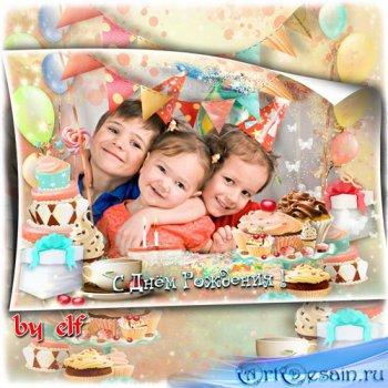Рамка для оформления детских праздничных фото - День Рожденье — праздник ва ...