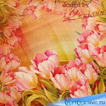 PSD исходник  - Тюльпаны грациозны и божественно милы