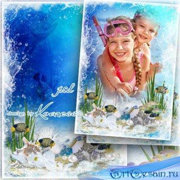 Летняя рамка для фотошопа - Подводные загадки