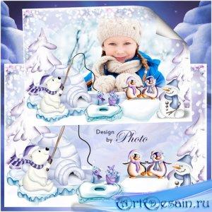 Рамка для оформления детских фотографий - На северном полюсе