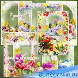 Набор цветочных фоторамок к 8 марта - Букет весенних цветов