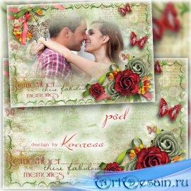 Романтическая винтажная рамка для фотошопа - Незабываемые моменты