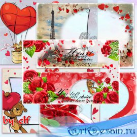 Романтические фоторамки в png к Дню Влюбленных - Если в сердце живет любовь