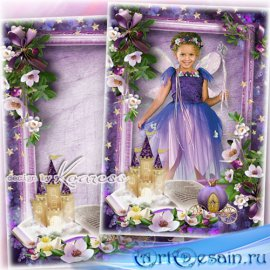 Детская рамка для фото девочек - Фея из сказки