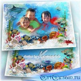 Детская летняя морская фоторамка - Море, я к тебе бегу