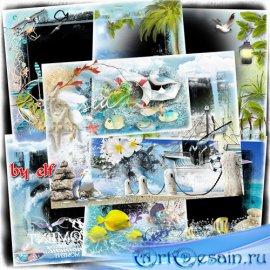 Морские фоторамки - Море волнуется, манит к себе