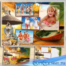 Рамка-коллаж для фотошопа на 4 фото - Это солнце, море, пляжи
