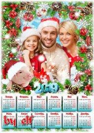 Календарь с рамкой для фото на 2019 год с символом года - Пусть в преддвери ...