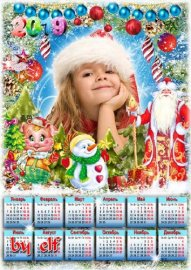 Календарь на 2019 год с символом года - По сугробам из-за леса нес подарки  ...
