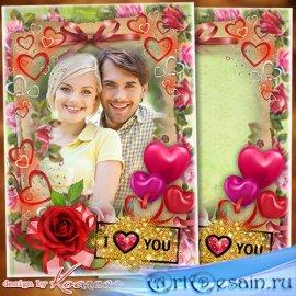 Рамка для романтических фото - Дивной розой в душе пусть любовь расцветает